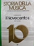IL NOVECENTO II Parte Seconda Storia della musica LANZA