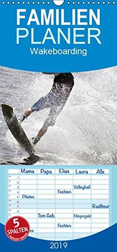 Wakeboarding - Familienplaner hoch (Wandkalender 2019, 21 cm x 45 cm, hoch)