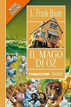 Il mago di Oz (Classici) di [Baum, Frank Lyma]