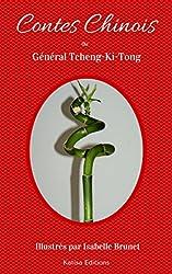 Contes chinois du Général Tcheng-Ki-Tong (illustrés)