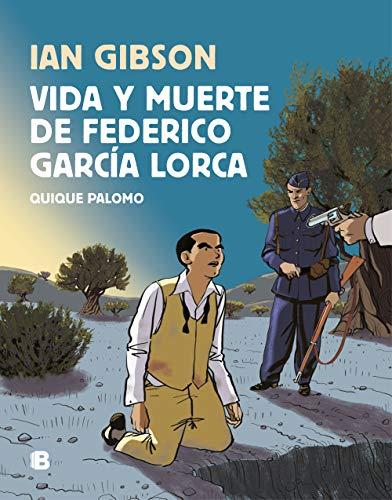 Vida y muerte de Federico García Lorca (No ficción) por Ian Gibson