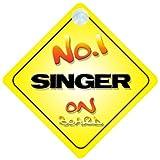 No. 1Singer on Board segnale Auto nuovo lavoro/promozione/novità regalo/presente