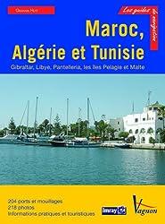 Maroc, Algérie et Tunisie : Gibraltar, Libye, Pantelleria, les îles Pélages et Malte