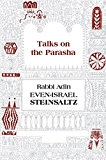 Talks on the Parasha (English Edition)