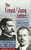 The Freud/Jung Letters – The Correspondence between Sigmund Freud and C. G. Jung (Bollingen Series)