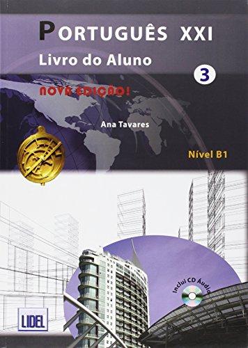 Portugues Xxi 3.Nivel B1. Libro Y Cuaderno (+CD) por Ana Tavares