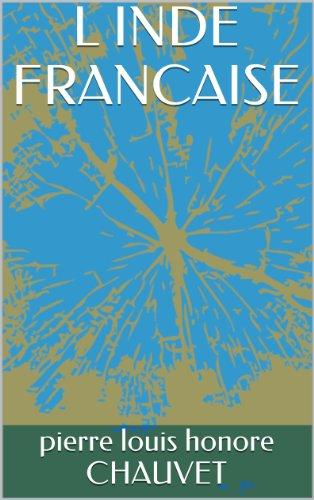 Livres gratuits en ligne L INDE FRANCAISE pdf