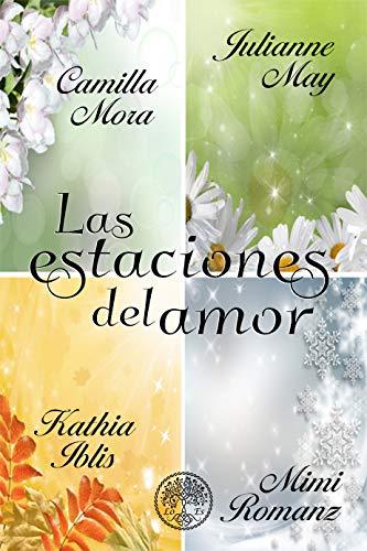 Las estaciones del amor de Camilla Mora