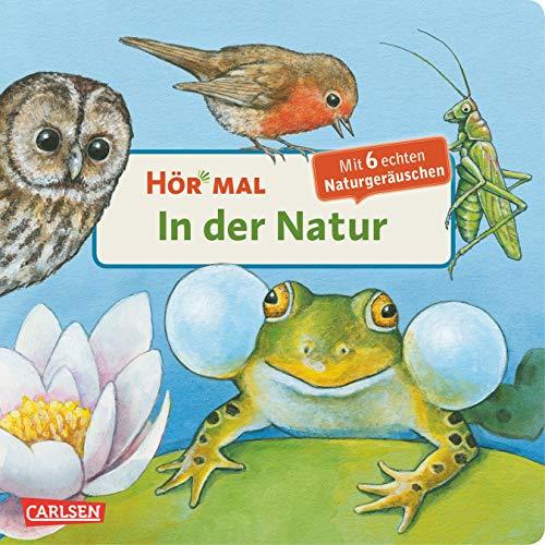 Hör mal (Soundbuch): In der Natur