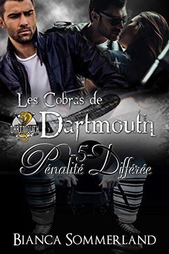 Pénalité Différée: Les Cobras de Dartmouth #5 par [Sommerland, Bianca]