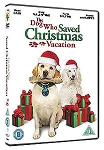 The Dog Who Saved Christmas Vacation [DVD]
