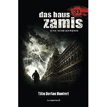 Das Haus Zamis 33 - Töte Dorian Hunter!