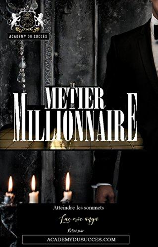 Le Métier de Millionnaire par Luc-Eric Anya