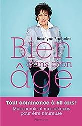 Bien dans mon âge by Roselyne Bachelot (2016-09-28)