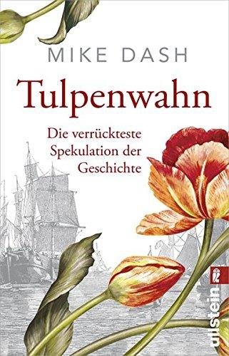 Dash, Mike: Tulpenwahn