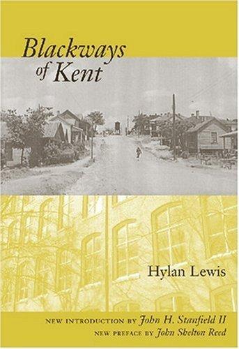 Blackways of Kent (Southern Classics Series) by Hylan Lewis (2008-04-15)