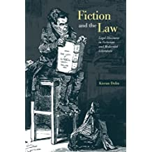 Fiction and the Law: Legal Discourse in Victorian and Modernist Literature