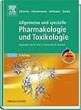 Allgemeine und Spezielle Pharmakologie und Toxikologie mit StudentConsult-Zugang - Forth/Henschler/Rummel