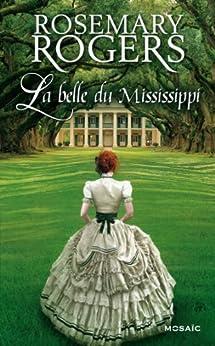La belle du Mississippi : Saga par [Rogers, Rosemary]