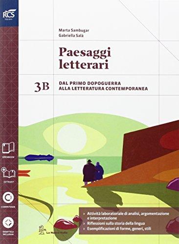 Paesaggi letterari. Vol. 3B. Per le Scuole superiori. Con e-book. Con espansione online