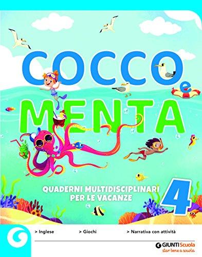 Cocco e Menta. Quaderni multidisciplinari per le vacanze. Per la Scuola elementare. Con Libro: Odissea. I viaggi di Ulisse: 4