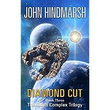 Diamond Cut: Book Three in The Glass Complex Trilogy