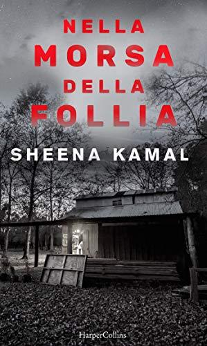 Nella morsa della follia: Una novella di Nora Watts di [Kamal, Sheena]