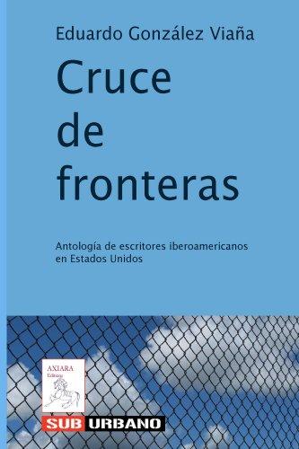 Cruce de fronteras (Spanish Edition)
