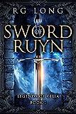 #10: Sword of Ruyn (Legends of Gilia Book 1)