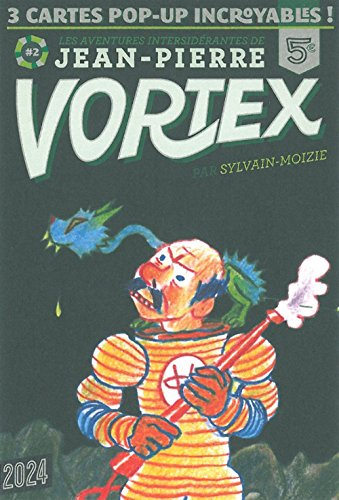 Les aventures intersidérantes de Jean-Pierre Vortex, Tome 2 : 3 cartes pop-up incroyables !