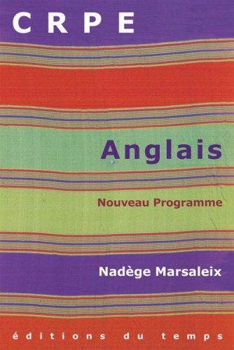 Préparer le CRPE d'anglais : Nouveau programme
