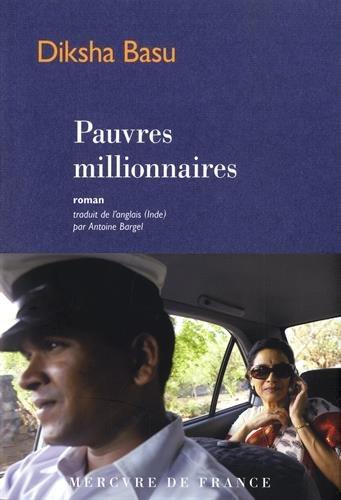 Pauvres millionnaires par Diksha Basu