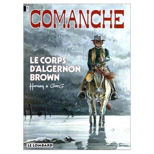 Comanche, tome  10 : Le Corps d'Algernon Brown