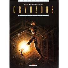 Cryozone, tome 2 : Le Syndrôme Z