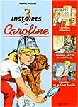3 histoires de Caroline