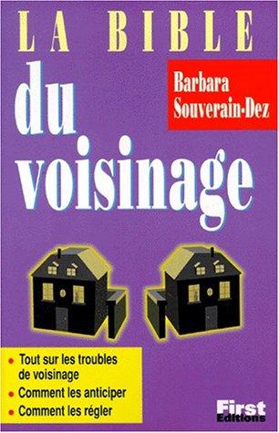 La bible du voisinage par Barbara Souverain-Dez