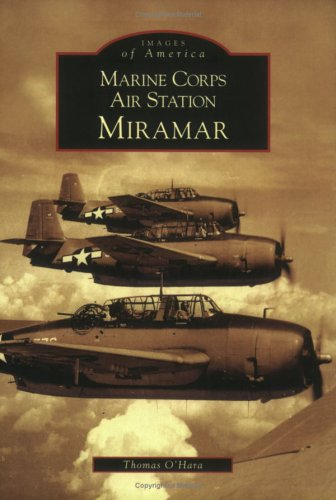 Marine Corps Air Station Miramar (Images of America) Sc-station