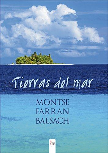 TIERRAS DEL MAR leer libros online gratis en español para descargar