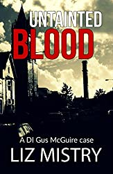 Untainted Blood ( DI Gus McGuire case Book 3)