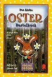 Das kleine Osterbastelbuch: 20 witzige Motive