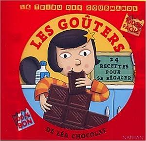 """Afficher """"Les Goûters de Léa Chocolat ; 24 recettes pour se régaler"""""""