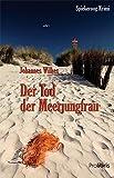 Der Tod der Meerjungfrau: Spiekeroog Krimi