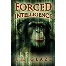 Forced Intelligence