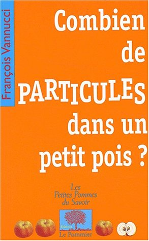 Combien de particules dans un petit pois ?