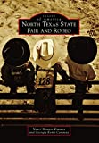 North Texas State Fair and Rodeo (Images of America) (English Edition)