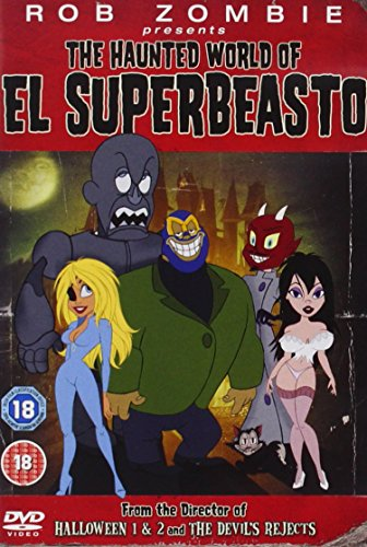 Rob Zombie Presents The Haunted World Of El Superbeasto [DVD] [2008] [Edizione: Regno Unito]