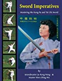 Image de Sword Imperatives--Mastering the Kung Fu and Tai Chi Sword
