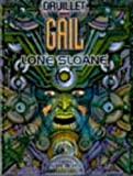 Lone Sloane, tome 3 - Gail