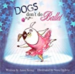 [Dogs Don't Do Ballet] (By: Anna Kemp...