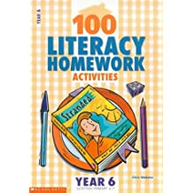 100 Literacy Homework Activities for Year 6